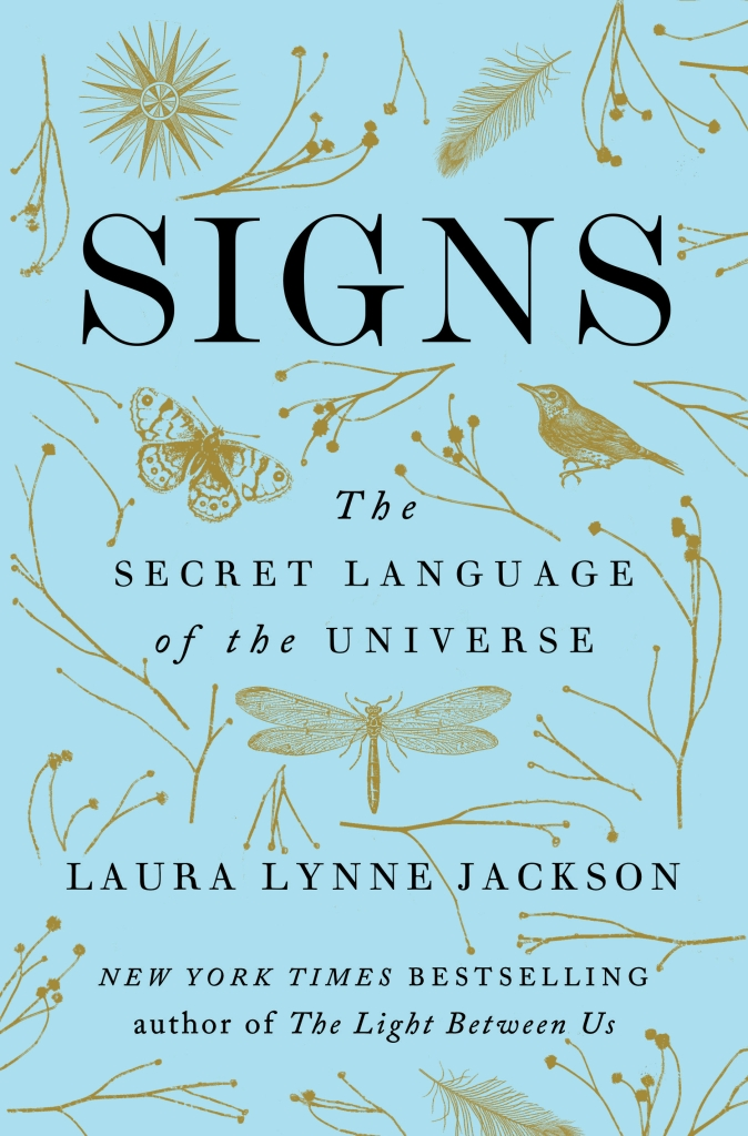 """""""Signs"""" by Laura Lynne Jackson"""