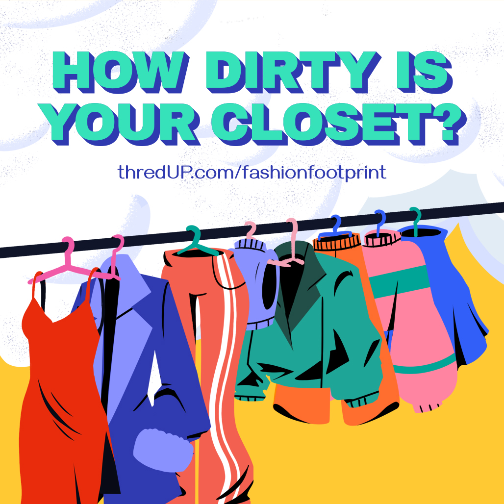 ThredUp's new Fashion Footprint Calculator shows consumers how their habits are impacting the environment.