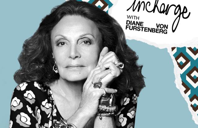 """""""Incharge"""" podcast with Diane von Furstenberg."""