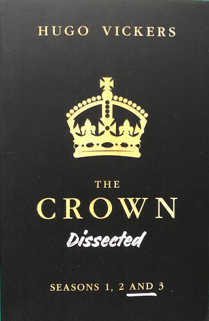 """The Crown Dissected"" by Hugo Vickers."