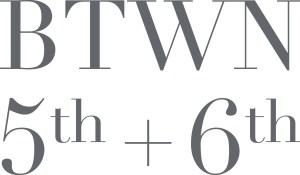 BTWN 5th & 6th