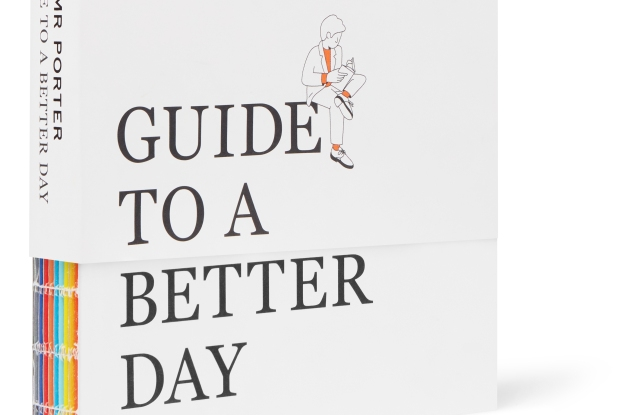 The cover of Mr Porter's Guide To A Better Day book.