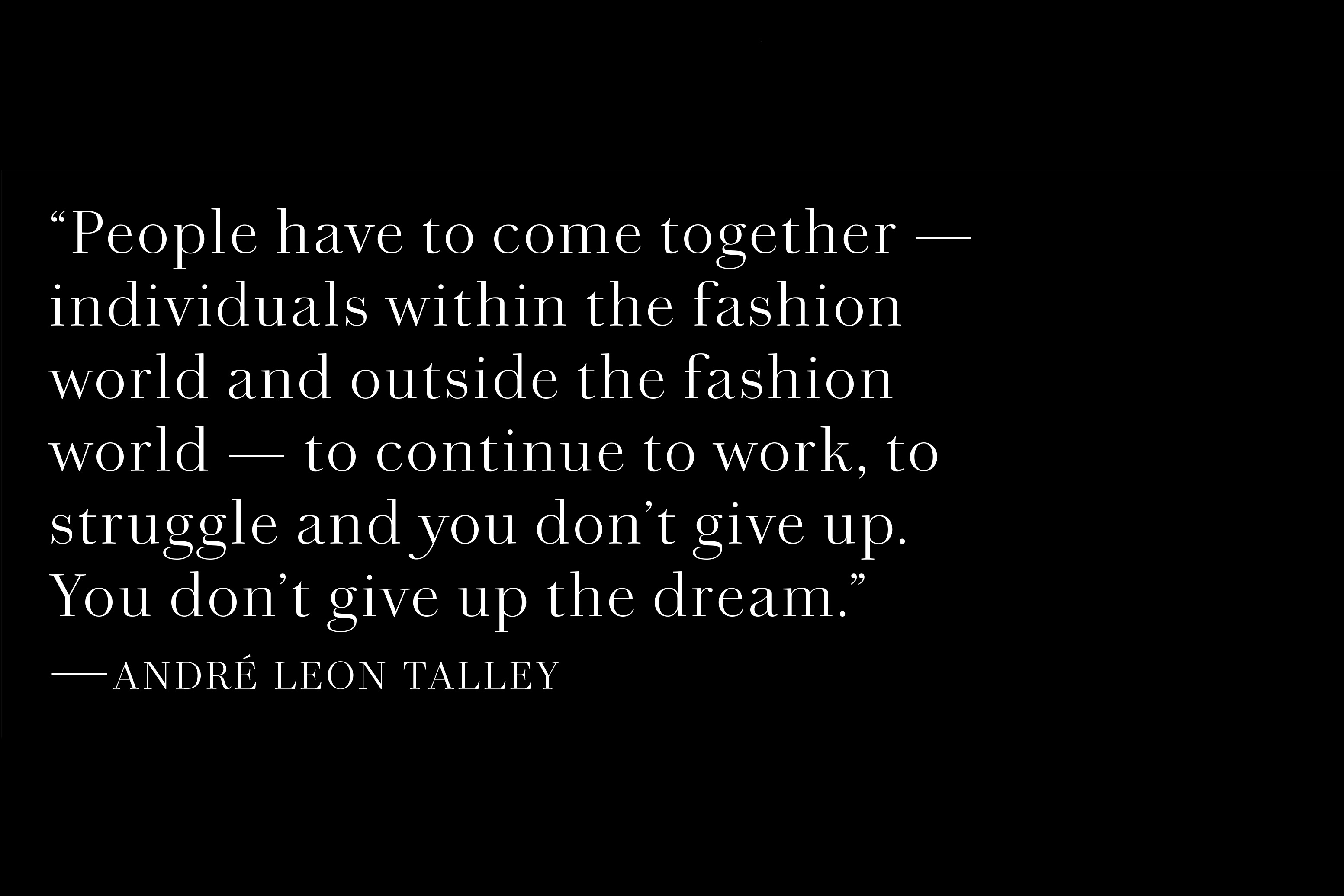 Voices of Fashion's Black Creatives on the Work to Be Done