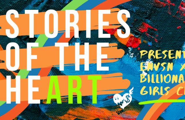 Billionaire Girls Club and Envsn's virtual art showcase Stories of the HeART