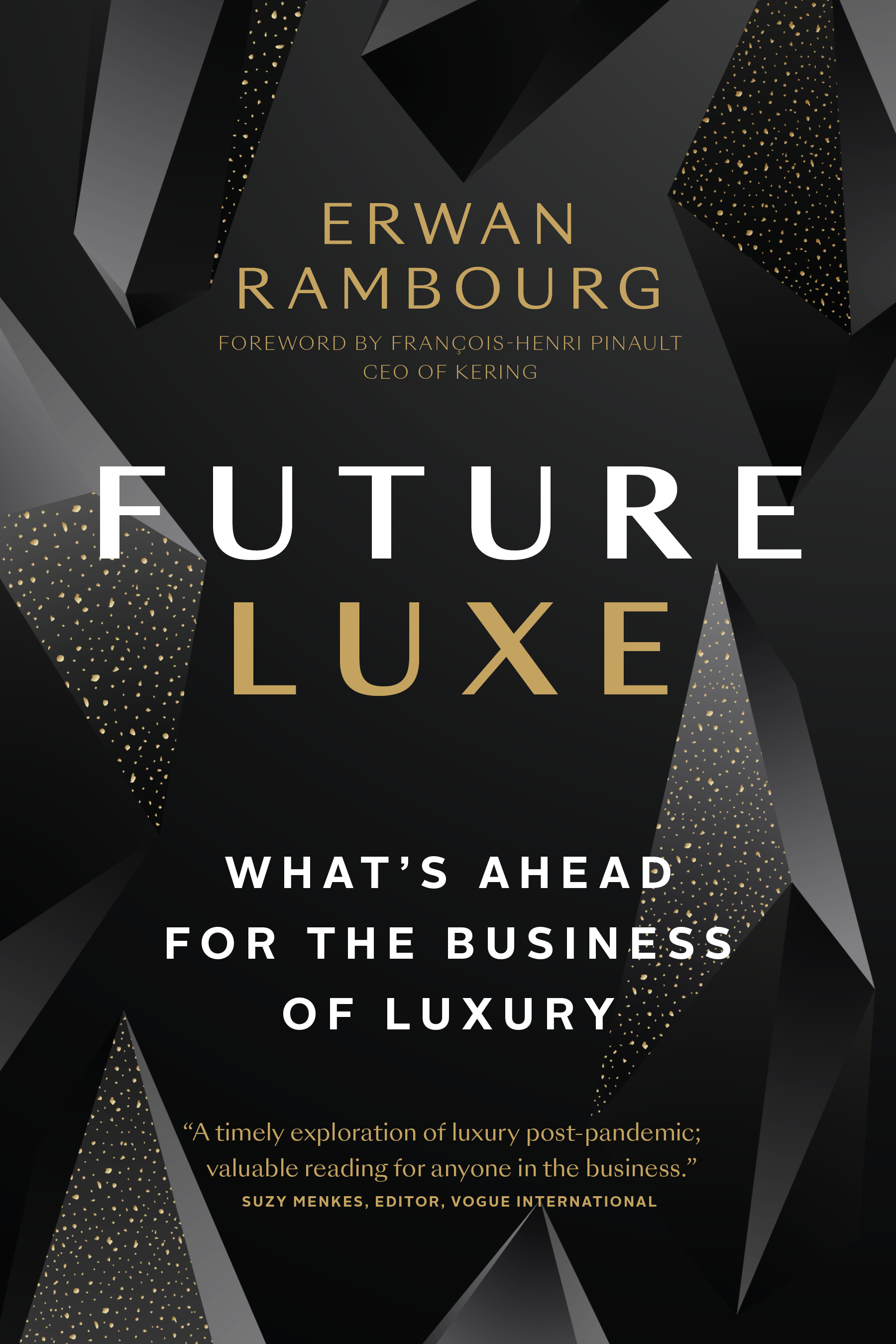 Luxury analyst Erwan Rambourg's book 'Future Luxe'.