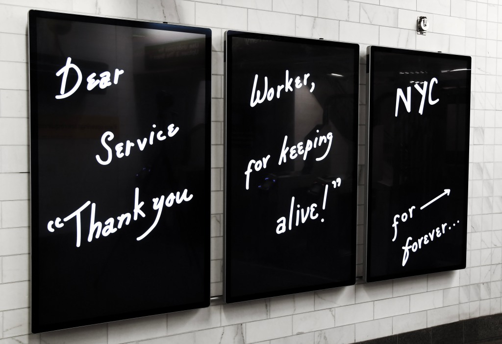 """""""Dear Service Worker"""" digital art project by artist Mierle Laderman Ukele debuts on Outfront customer information screens (CICs) and triptychs on Tue., September 8, 2020, as seen at the WTC Cortlandt station.Photo: Marc A. Hermann / MTA New York City Transit"""