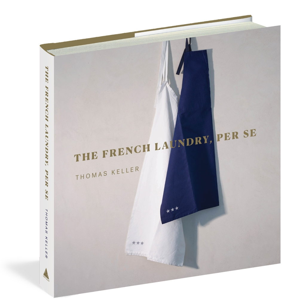 """""""The French Laundry, Per Se"""" by Thomas Keller."""