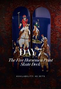 Polo's Five Horsemen skate deck.