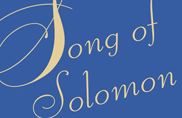 """Song of Solomon"""