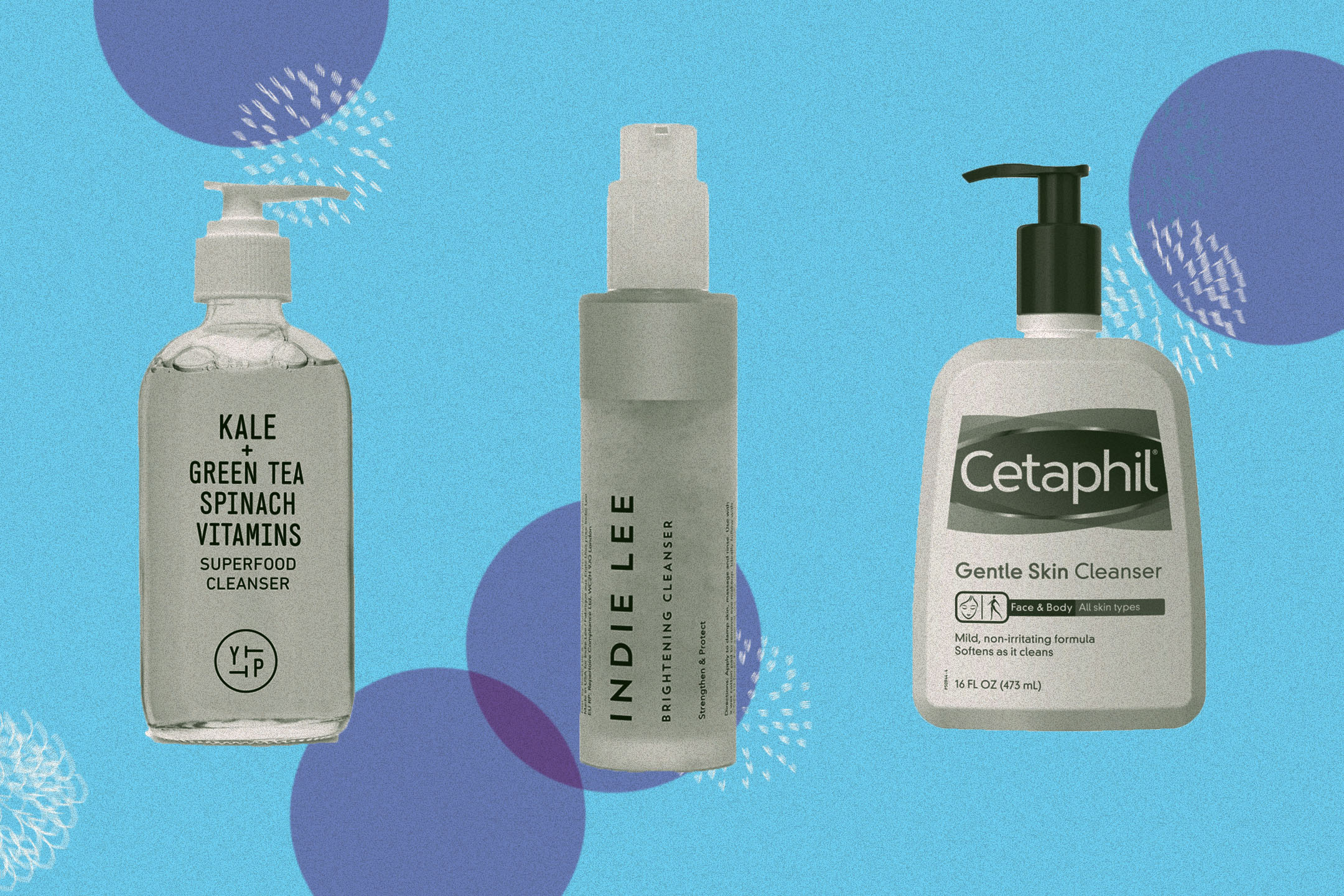 Youth To The People, Indie Lee and Cetaphil are among the top cleansers.