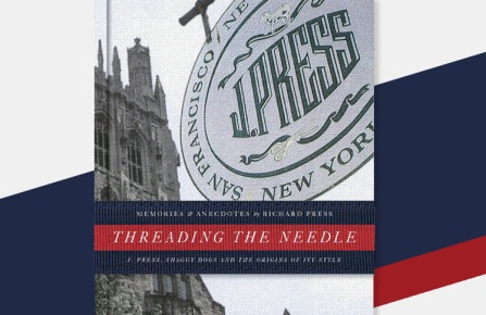 The cover of Threading the Needle by Richard Press.