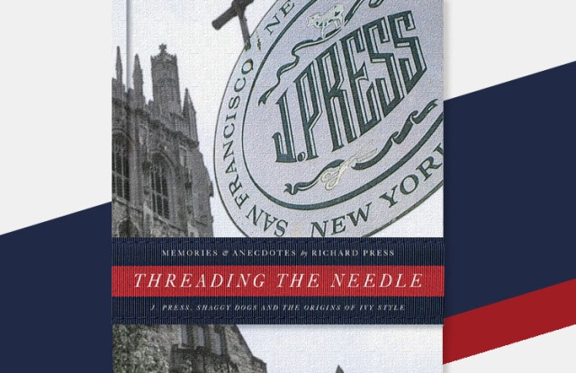 Richard Press Pens Book on the History and Relevancy of Ivy League Style.jpg