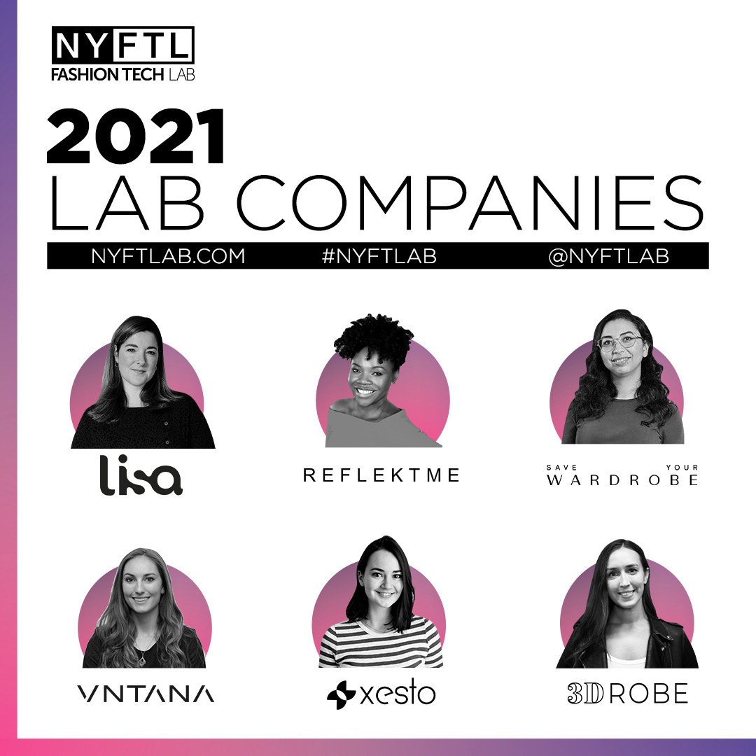 Six companies were selected by the New York Fashion Tech Lab.