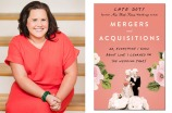 "Cate Doty, author of ""Mergers and Acquisitions."""