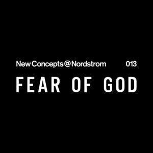 Fear of God for Nordstrom.