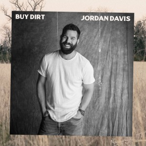 "Jordan Davis ""Buy Dirt"""